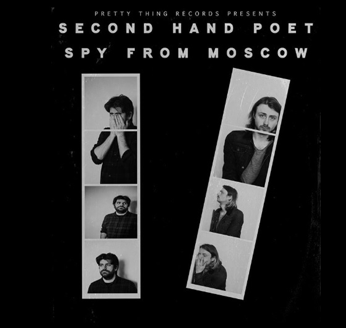 Second Hand Poet + Spy From Moscow