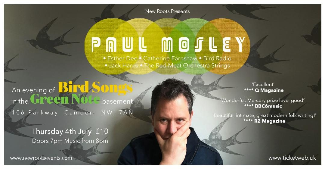 Paul Mosley and Guests