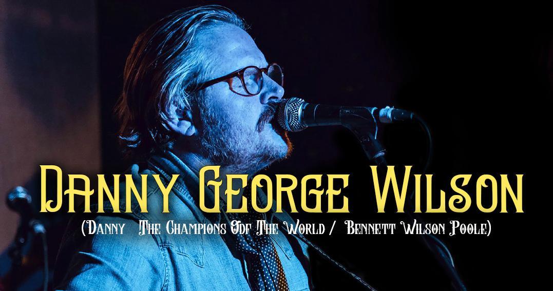 Danny George Wilson