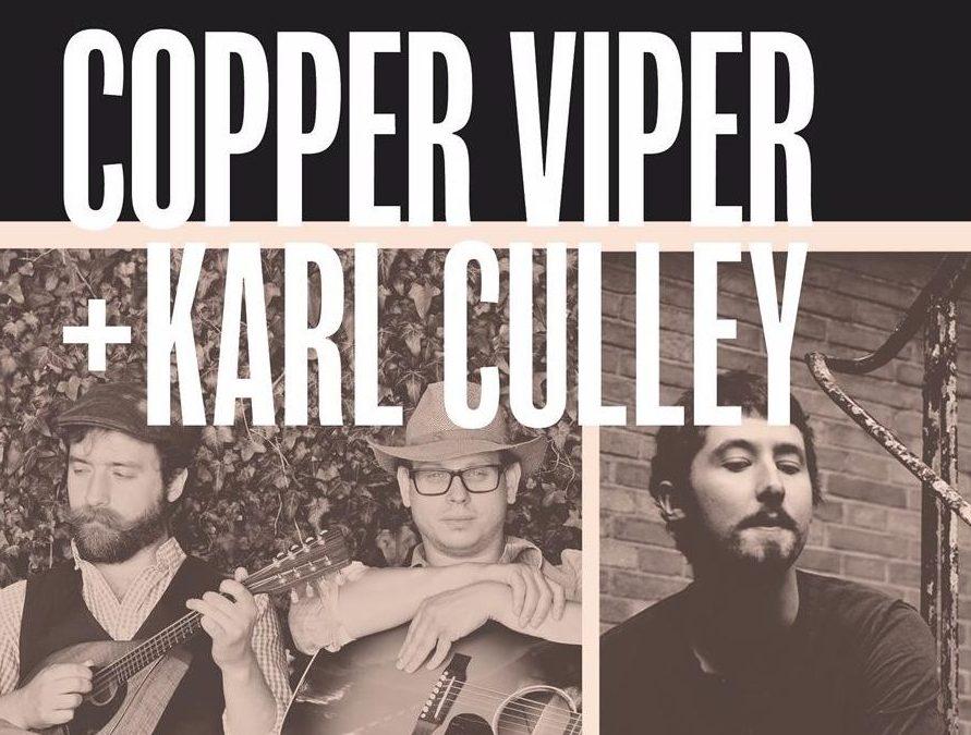 Copper Viper + Karl Culley
